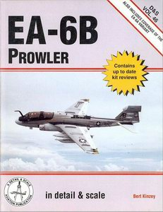 EA-6B Prowler in Detail & Scale, also the EA-6A variant - D & S Vol. 46