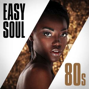 VA - Easy Soul 80s (2019)