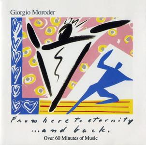 Giorgio Moroder - From Here To Eternity...And Back (1985)