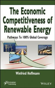 The Economic Competitiveness of Renewable Energy: Pathways to 100% Global Coverage (repost)