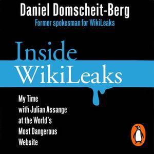 «Inside WikiLeaks» by Daniel Domscheit-Berg