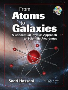 From Atoms to Galaxies: A Conceptual Physics Approach to Scientific Awareness (repost)