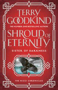 «Shroud of Eternity» by Terry Goodkind