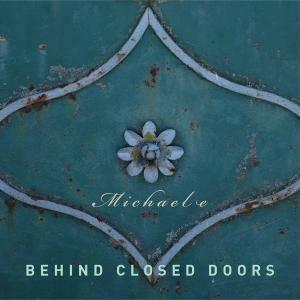 Michael e - Behind Closed Doors (2017)