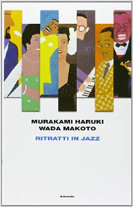 Ritratti in jazz - Haruki Murakami & Wada Makoto