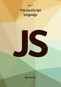 Javascript.info Ebook Part 1: The JavaScript language