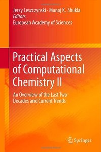 Practical Aspects of Computational Chemistry II: An Overview of the Last Two Decades and Current Trends (Repost)