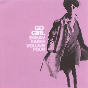 VA - Dream Babes Volume Four - Go Girl (2003)