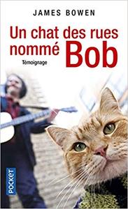 Un chat des rues nommé Bob - James BOWEN