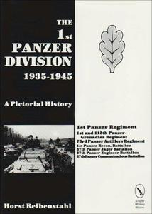The 1st Panzer Division, 1935–1945: A Pictorial History