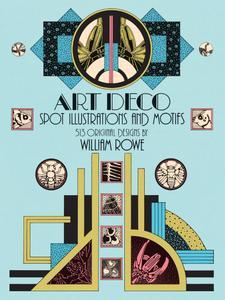 Art Deco Spot Illustrations and Motifs: 513 Original Designs (Dover Pictorial Archive), 68th Edition