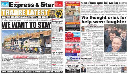 Express and Star City Edition – August 07, 2018