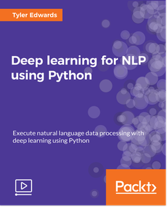 Deep learning for NLP using Python