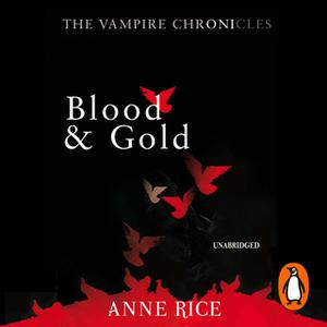 «Blood And Gold» by Anne Rice