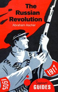 The Russian Revolution: A Beginner's Guide (repost)