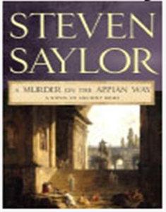 Steven Saylor - A Murder on the Appian Way