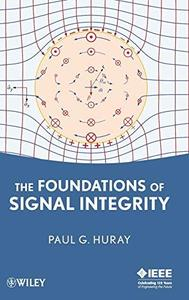 The Foundations of Signal Integrity (Repost)