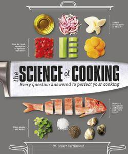 The Science of Cooking: Every Question Answered to Perfect Your Cooking (Repost)