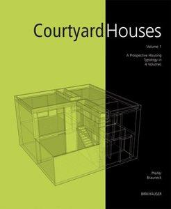 Courtyard Houses: A Housing Typology (repost)