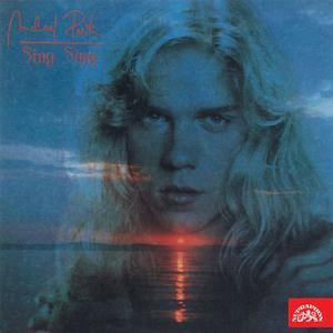 Michal Penk - Sing Sing (1990) {2014 Supraphon}