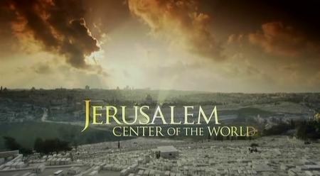 PBS - Jerusalem: Center of the World (2009)