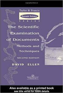 The Scientific Examination of Documents: Methods and Techniques, 2nd Edition