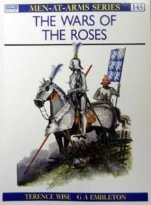 The Wars of the Roses (Men-at-Arms Series 145)