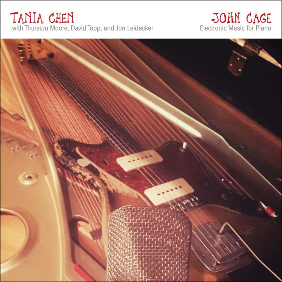 Tania Chen - John Cage: Electronic Music for Piano (2018)