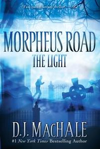 «The Light» by D.J. MacHale