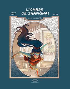 L'ombre de Shanghai - Tome 2 - Le fantôme de l'opéra