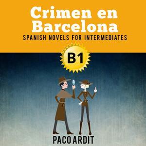 «Crimen en Barcelona» by Paco Ardit