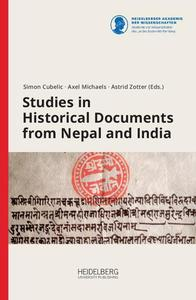 Studies in Historical Documents from Nepal and India by Cubelic, Simon; Michaels, Axel; Zotter, Astrid