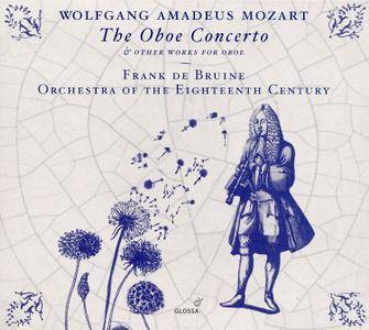 Frank de Bruine, Orchestra of the 18th Century & Kenneth Montgomery - Mozart: Oboe Concerto & Other Works with Oboe (2016)