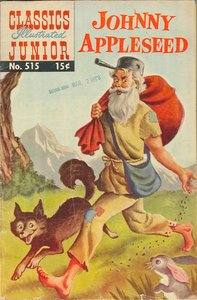 Johnny Appleseed - Classics Illustrated Junior - 515 (Missing one)