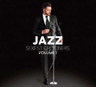 VA - Jazz Sexiest Crooners Vol.1 (2019)