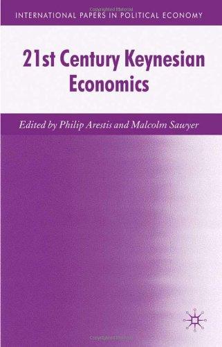 21st Century Keynesian Economics