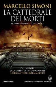 Marcello Simoni - La cattedrale dei morti (repost)