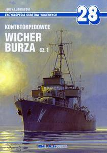 Kontrtorpedowce Wicher, Burza Cz.1 (Encyklopedia Okretow Wojennych 28)