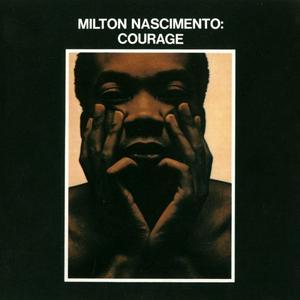 Milton Nascimento - Courage (1969) {A&M Records}