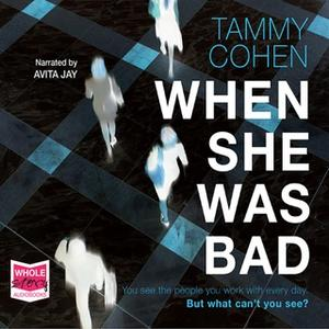 «When She Was Bad» by Tammy Cohen