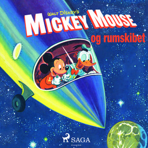 «Mickey Mouse og rumskibet» by Disney