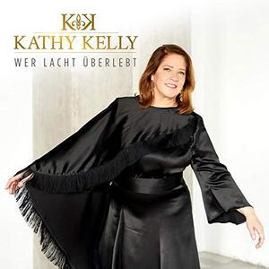 Kathy Kelly - Wer lacht überlebt (2019)