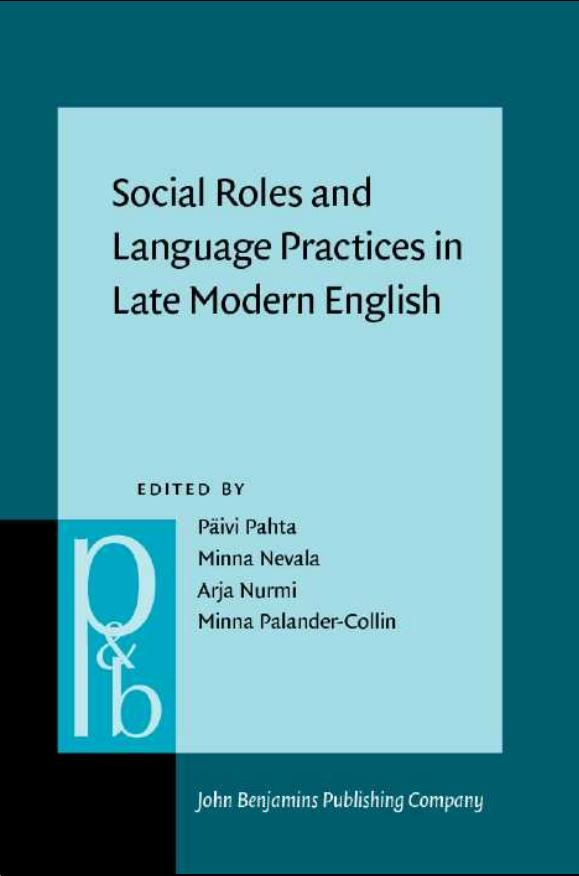 Social Roles and Language Practices in Late Modern English