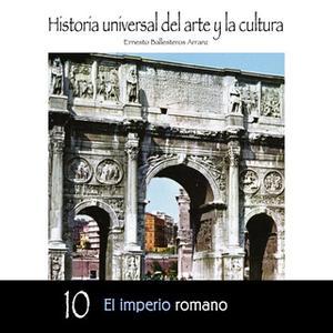 «El imperio romano» by Ernesto Ballesteros Arranz