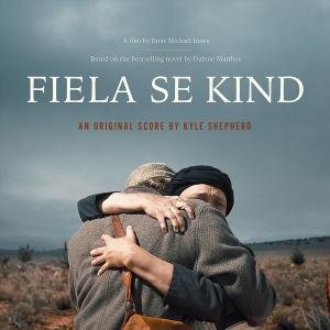 Kyle Shepherd - Fiela Se Kind (Original Motion Picture Soundtrack) (2019)