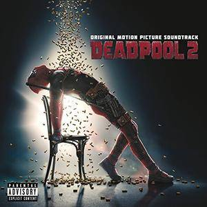 VA - Deadpool 2 - Original Motion Picture Soundtrack (2018)