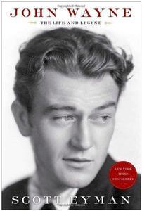 John Wayne: The Life and Legend (Repost)