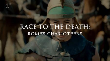 Ch4. - Race to the Death: Rome's Charioteers (2019)