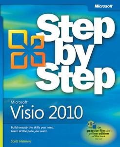 Microsoft® Visio® 2010 Step by Step: The smart way to learn Microsoft Visio 2010-one step at a time!  [Repost]