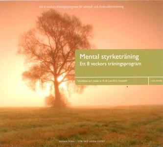 «Mental styrketräning» by Lars-Eric Uneståhl